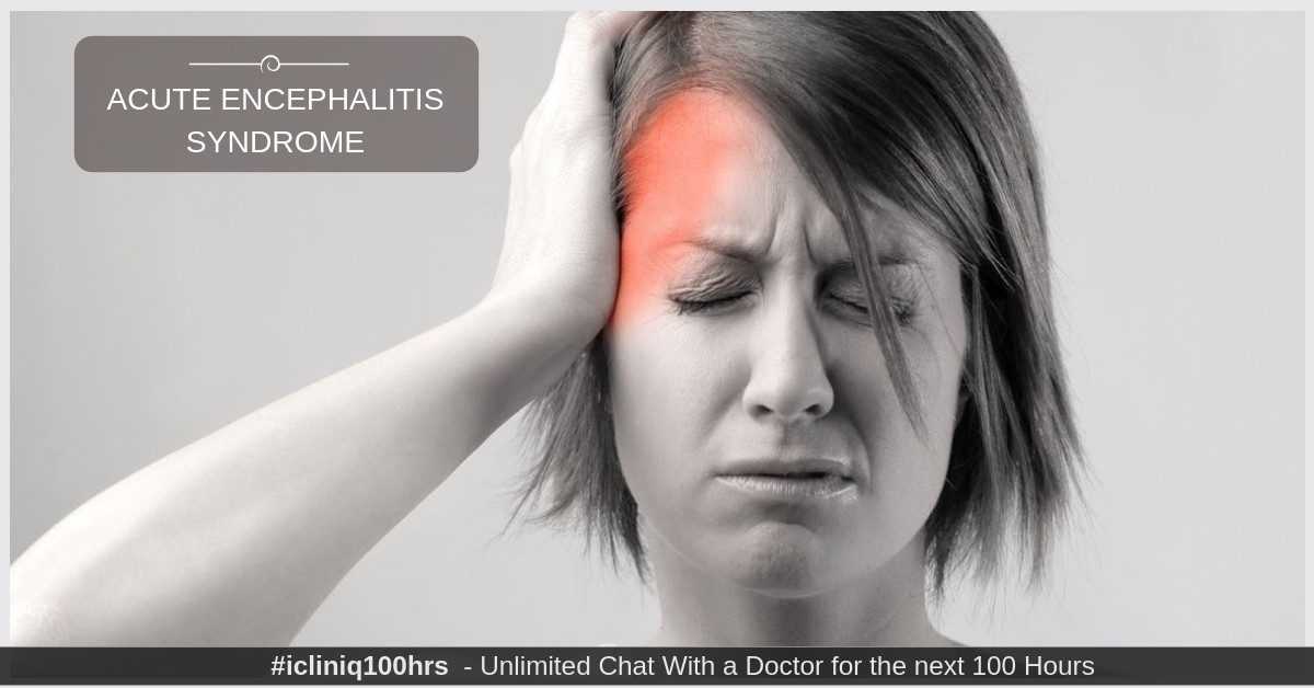 Acute Encephalitis Syndrome-Cause|Spreads|Symptoms|Treatments |Prevention