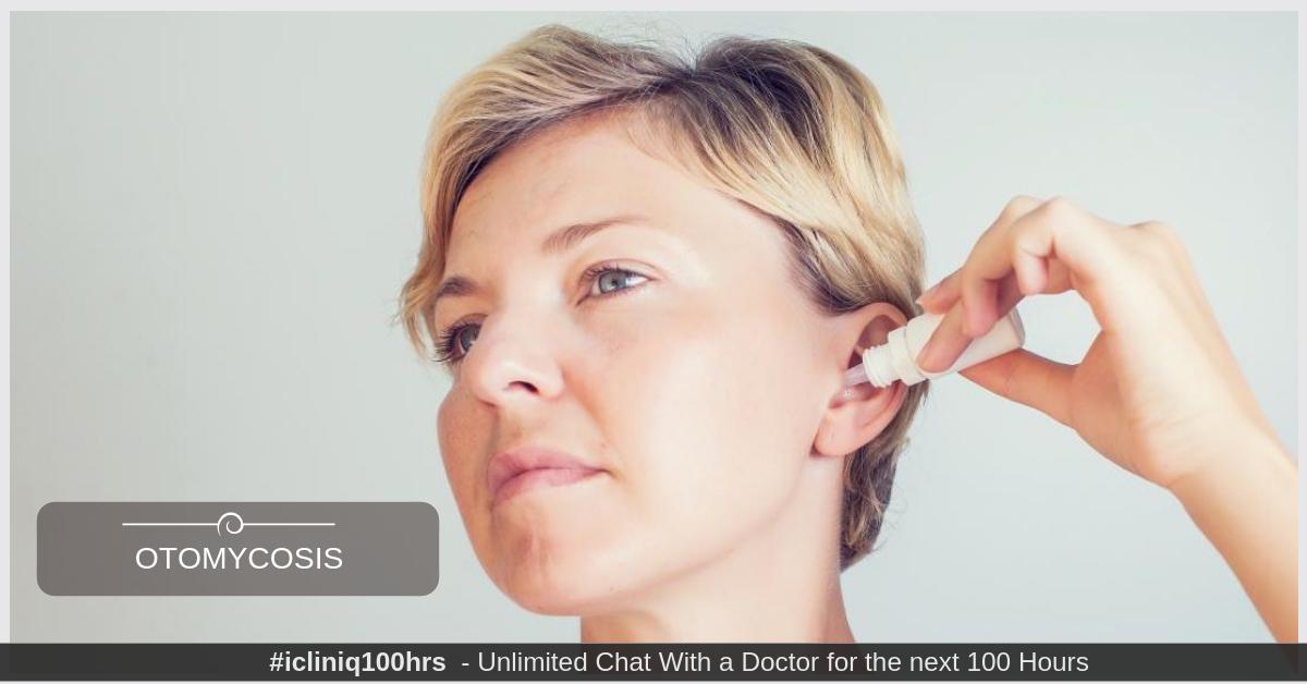 Otomycosis/ Ear Fungus - Treatment methods