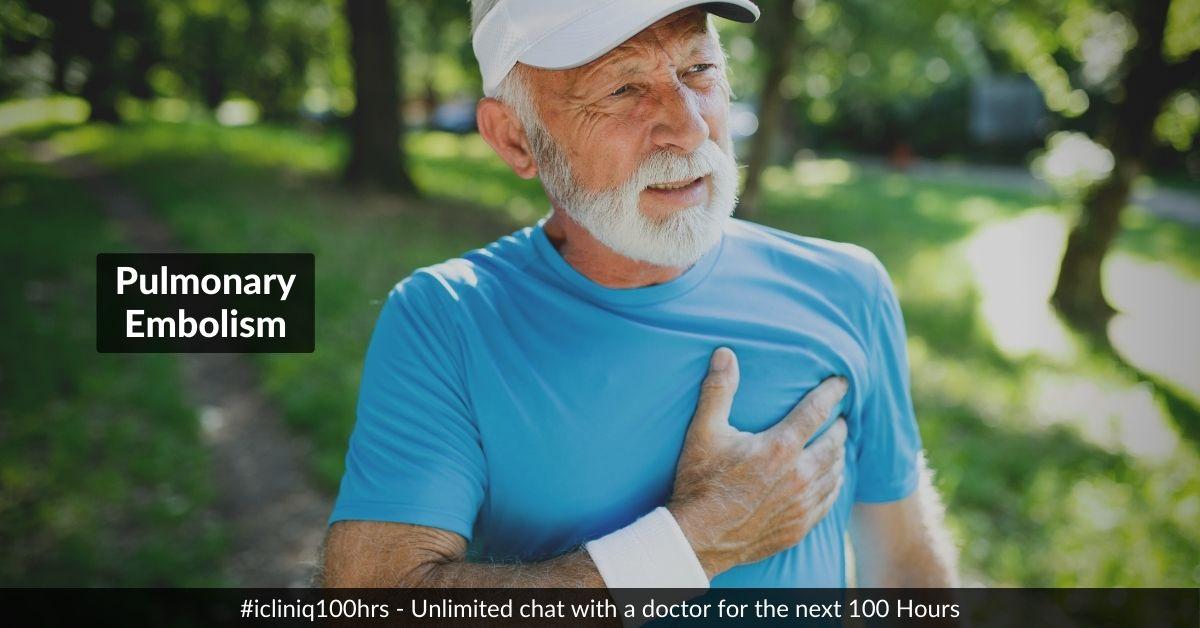 Pulmonary Embolism - Symptoms ,Causes and Treatments