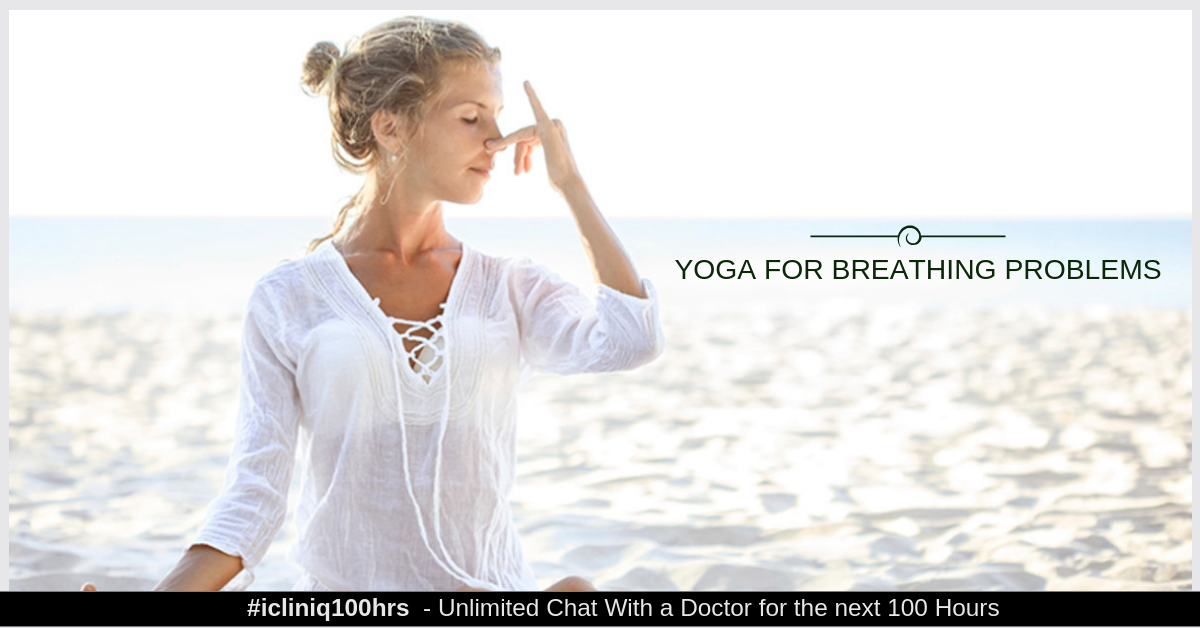 Image: Give me some yoga tips to cure breathing problem.