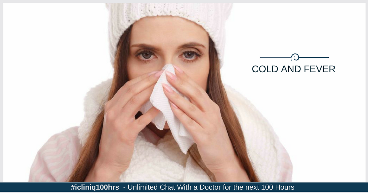 Image: I have cold and fever for the past three days.  How to get cured?