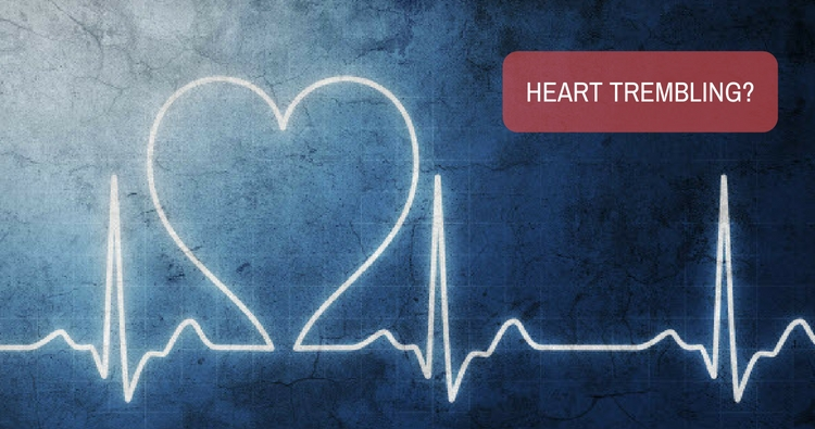 Image: What are the possible causes for heart trembling?