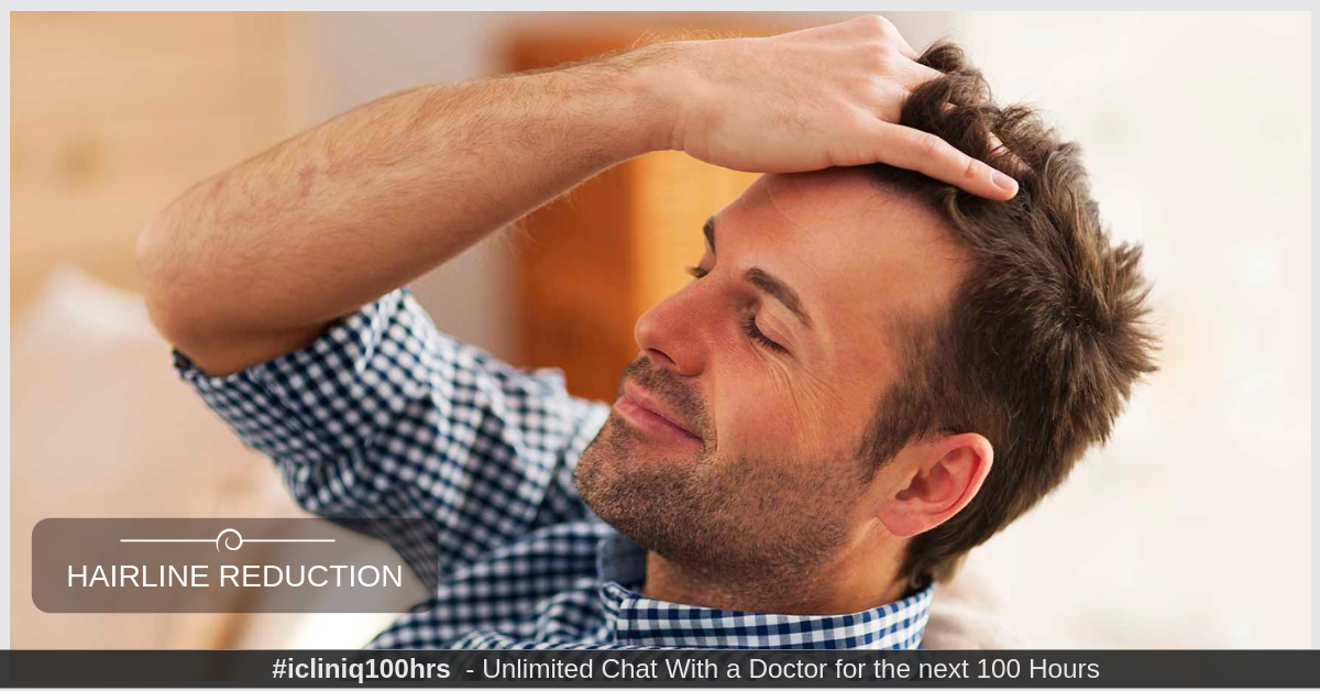 Image: What should I opt for hairline reduction?
